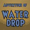 Abenteuer der Wassertropfen Spiel