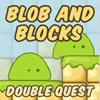 BLOB und Blöcke doppelt Quest Spiel