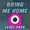 Bring mich nach Hause neue Levels Spiel