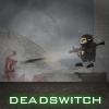 Deadswitch Spiel