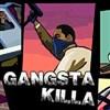 Gangsta Killa Spiel
