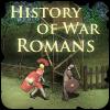 Geschichte des Krieges Römer Spiel