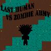 Letzten Menschen gegen Zombie-Armee Spiel
