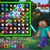 Minecraft Bejeweled Spiel