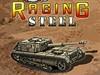 Raging Steel Spiel