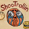 ShooTrollin Spiel