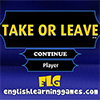 Take or Leave Spiel