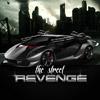 The Street Revenge Spiel