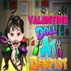 Valentine Doll at the Dentist Spiel